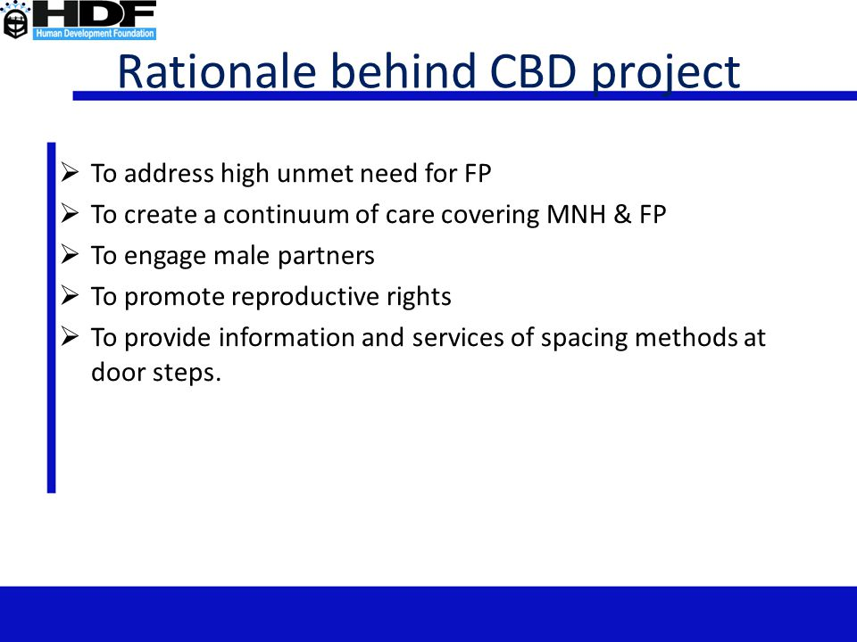 Rationale behind CBD project