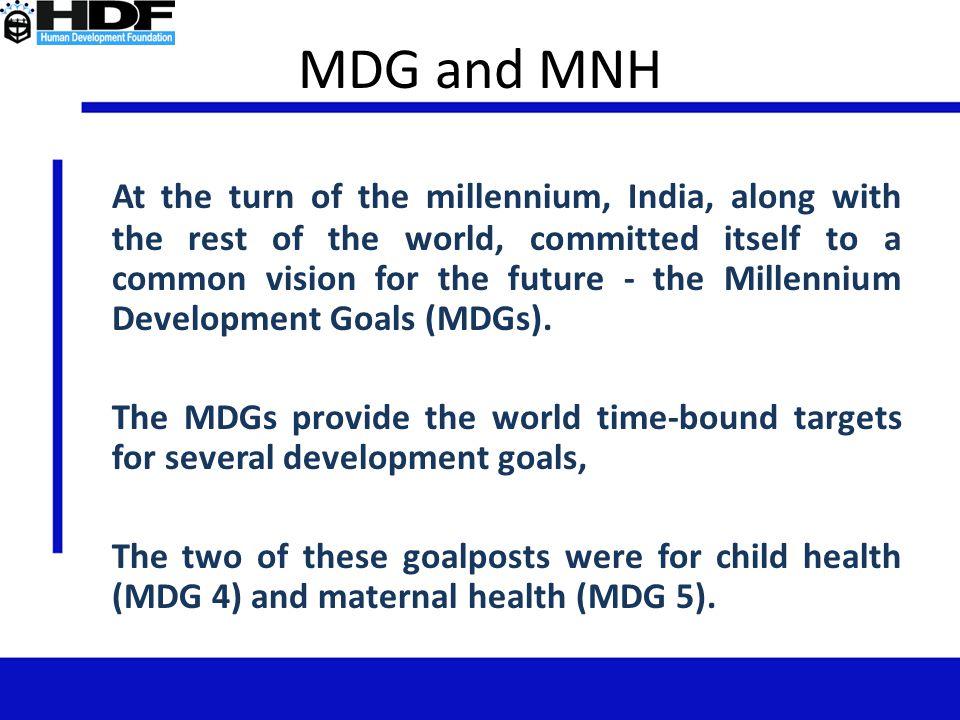 MDG and MNH