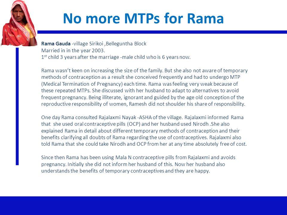 No more MTPs for Rama Rama Gauda -village Sirikoi ,Belleguntha Block