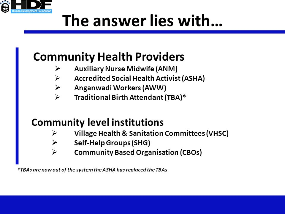 The answer lies with… Community Health Providers