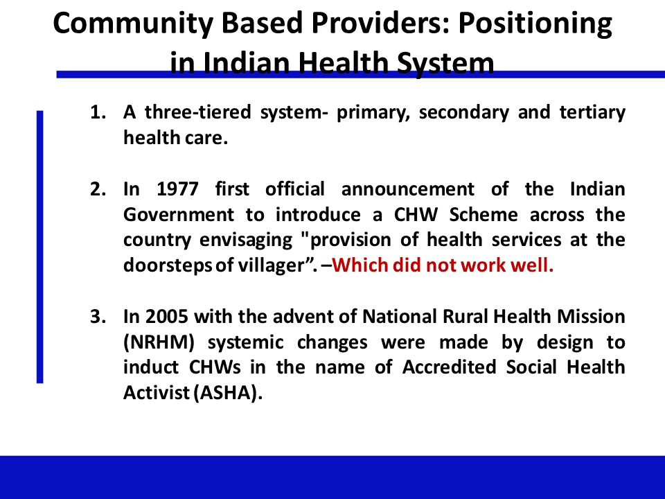 Community Based Providers: Positioning in Indian Health System