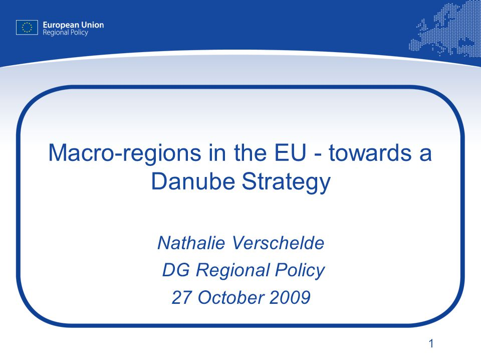 Macro-regions in the EU - towards a Danube Strategy