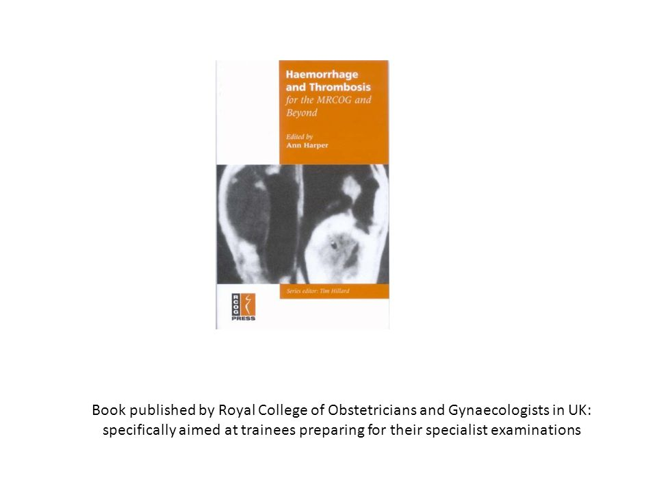 Book published by Royal College of Obstetricians and Gynaecologists in UK: