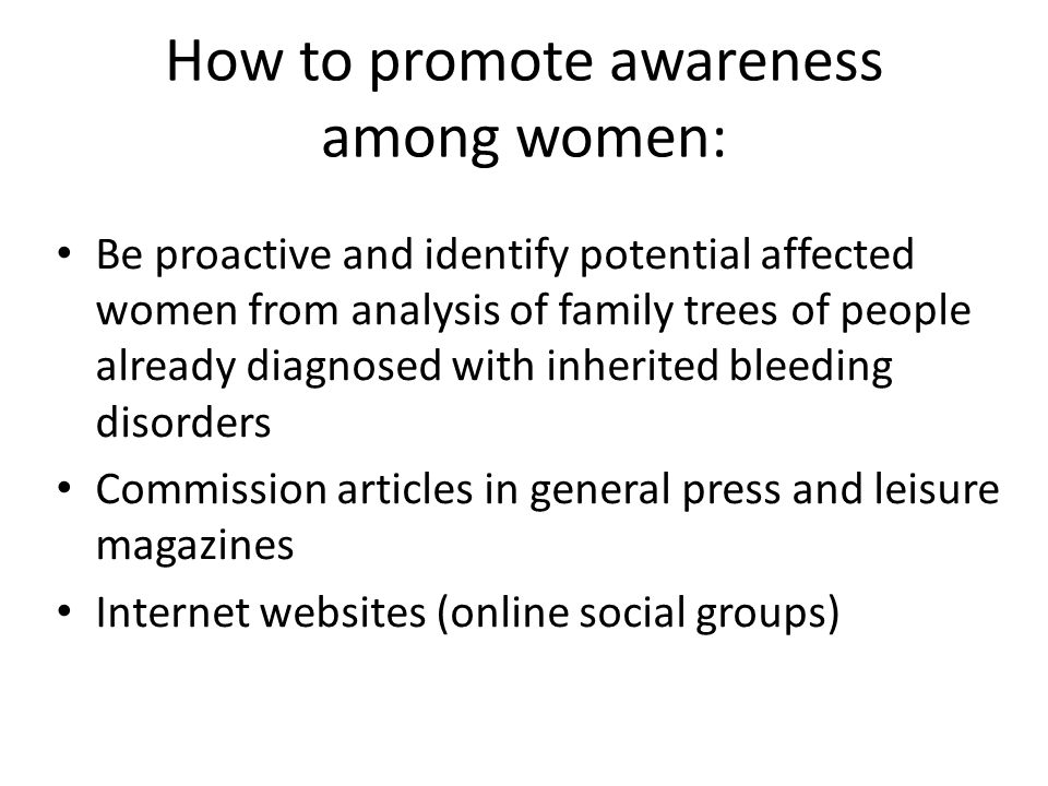 How to promote awareness among women: