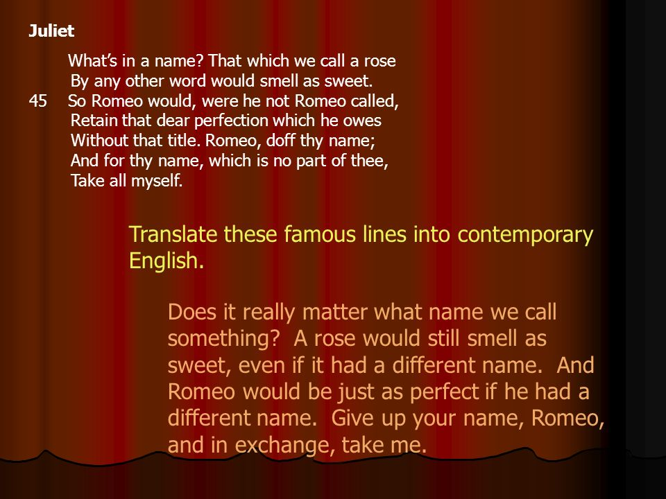 Translate these famous lines into contemporary English.