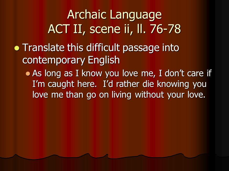 Archaic Language ACT II, scene ii, ll. 76-78