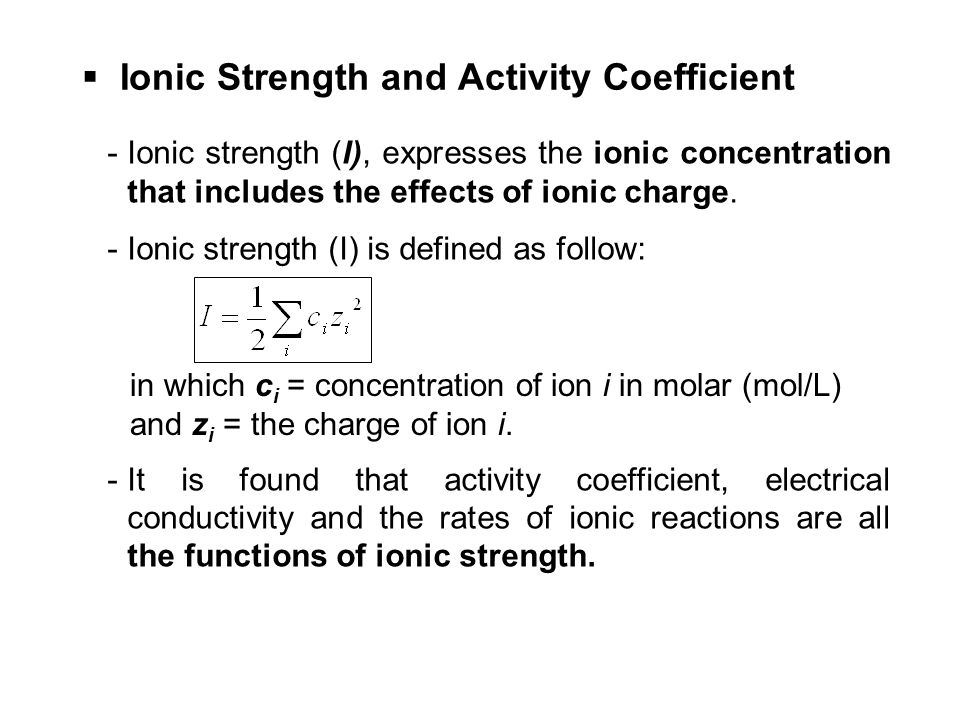 Ionic Strength and Activity Coefficient