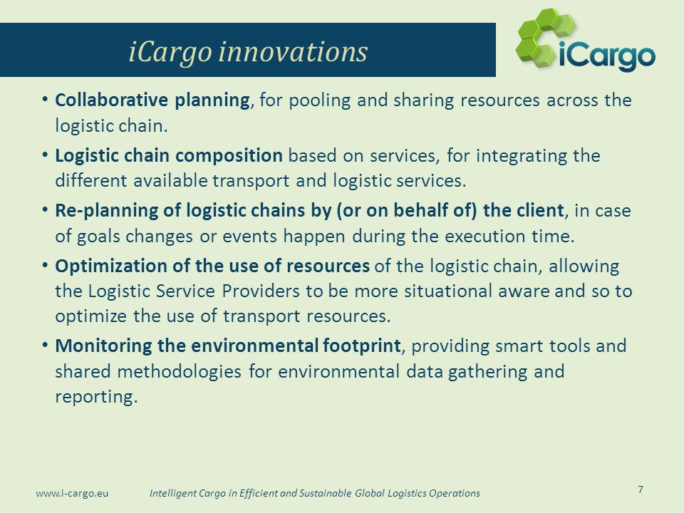 iCargo innovations Collaborative planning, for pooling and sharing resources across the logistic chain.