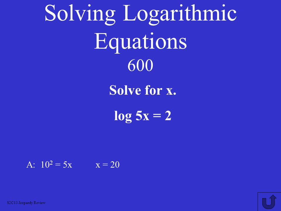 Solving Logarithmic Equations 600