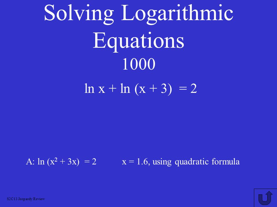 Solving Logarithmic Equations 1000