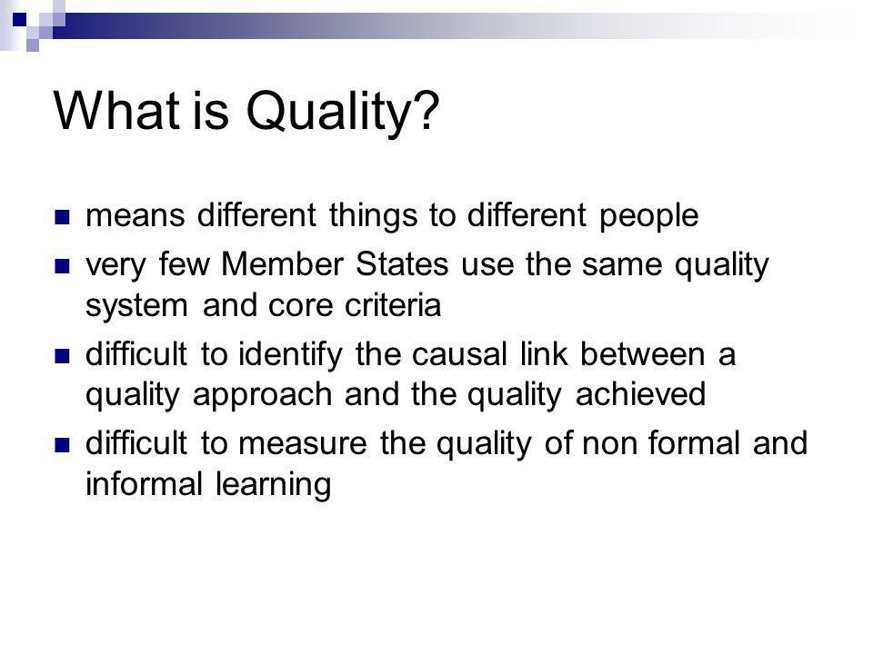 What is Quality means different things to different people