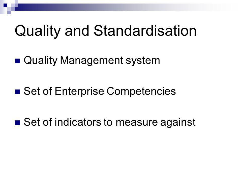 Quality and Standardisation