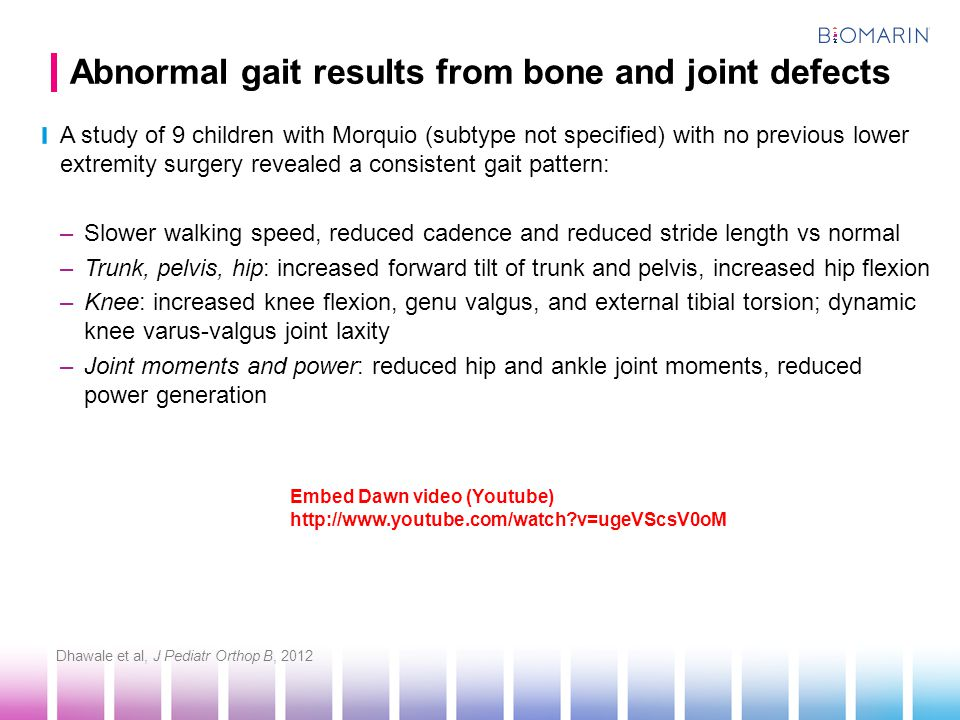 Abnormal gait results from bone and joint defects