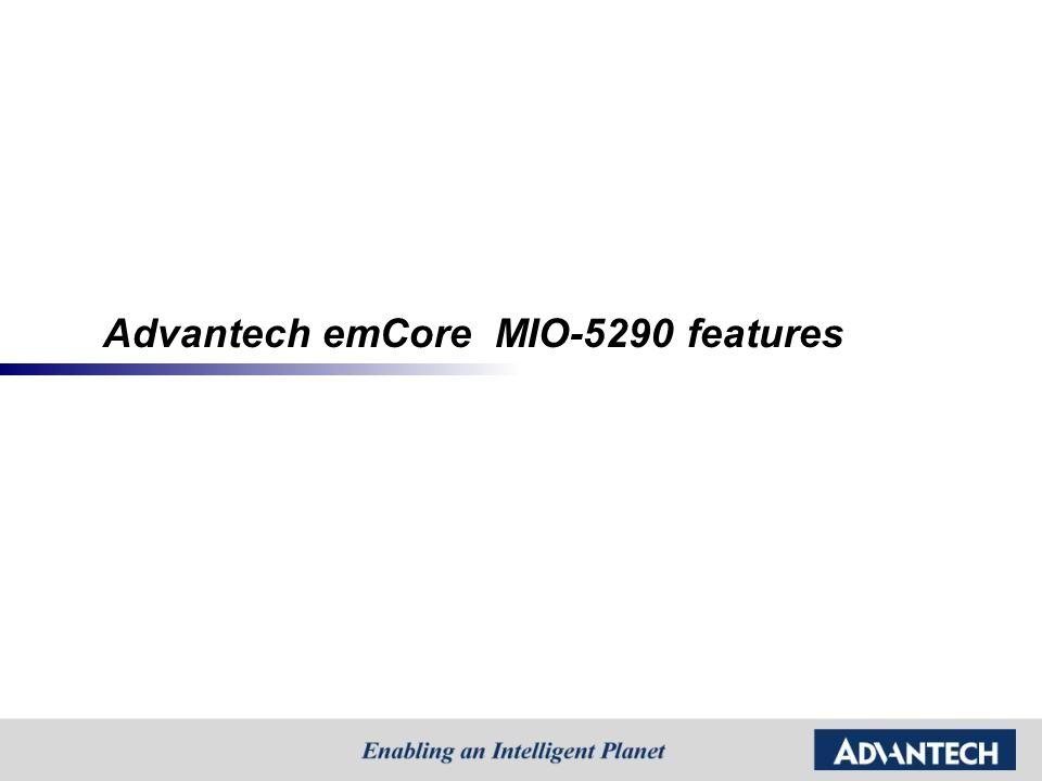 Advantech emCore MIO-5290 features