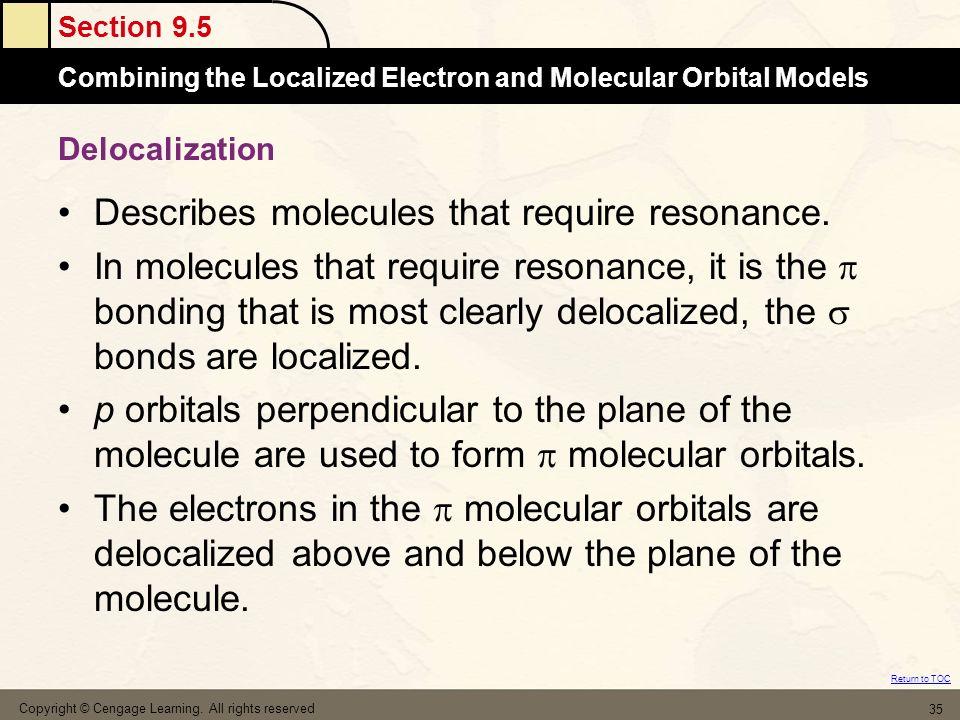 Describes molecules that require resonance.