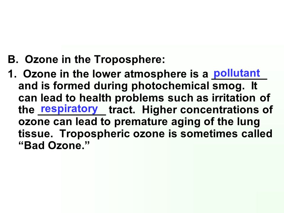 B. Ozone in the Troposphere: