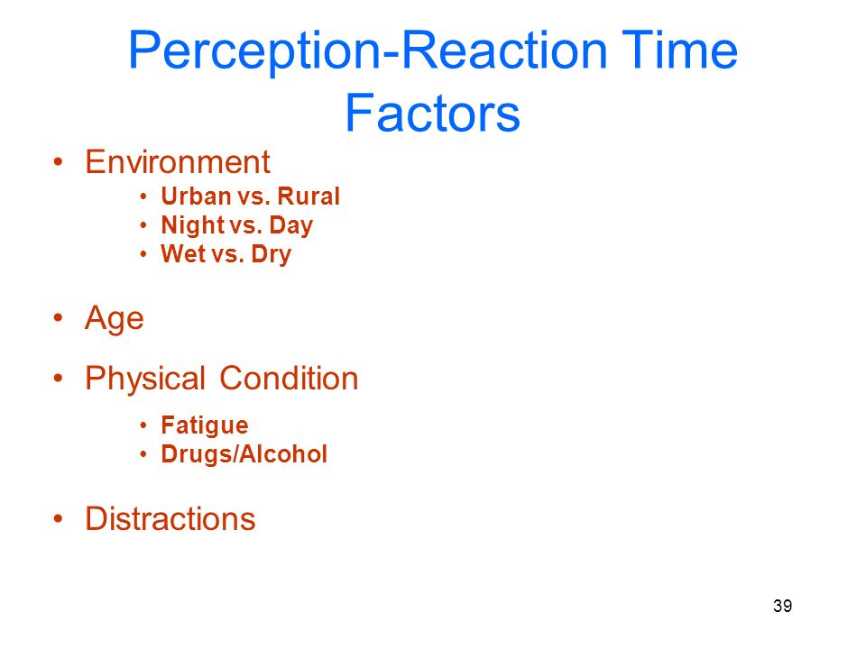 Perception-Reaction Time Factors