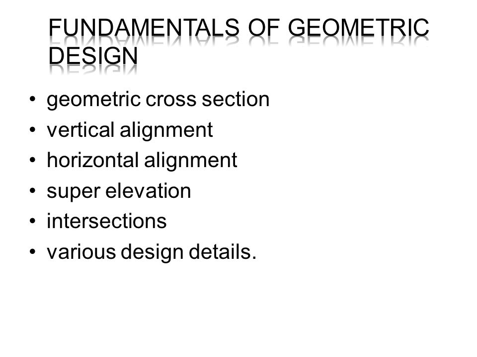 FUNDAMENTALS OF GEOMETRIC DESIGN