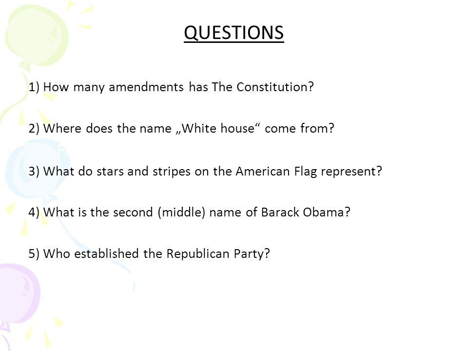 QUESTIONS From white walls of the building. Abraham Lincoln.