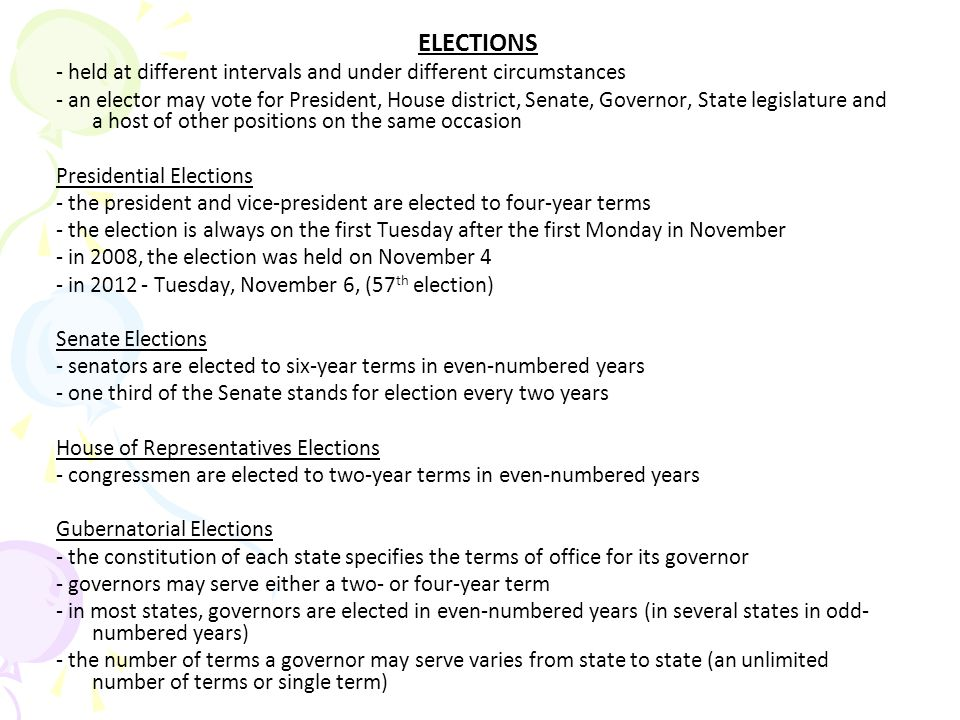 ELECTIONS - held at different intervals and under different circumstances.