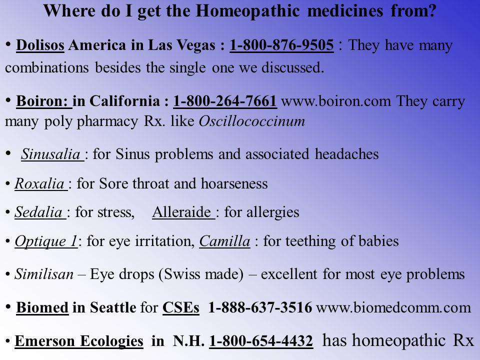 Where do I get the Homeopathic medicines from