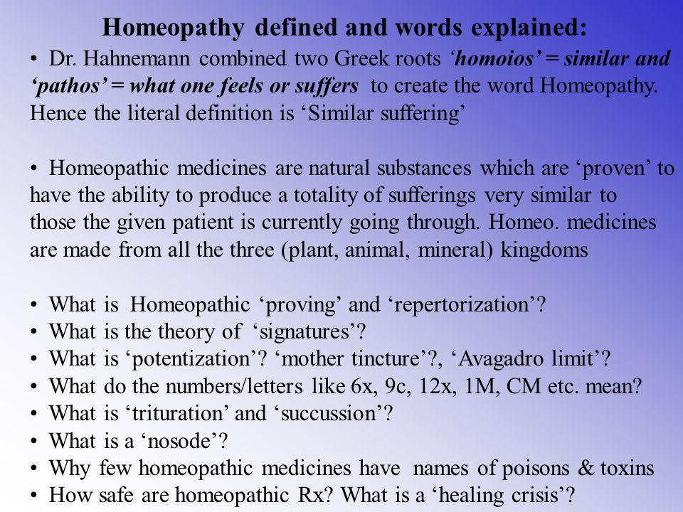 Homeopathy defined and words explained:
