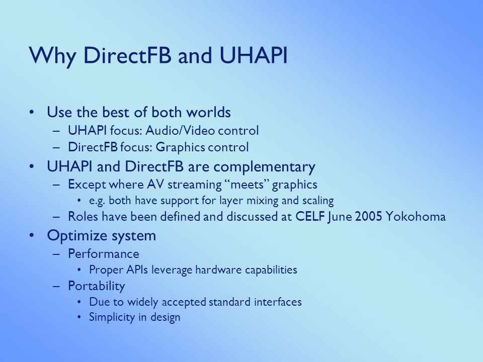 Why DirectFB and UHAPI Use the best of both worlds
