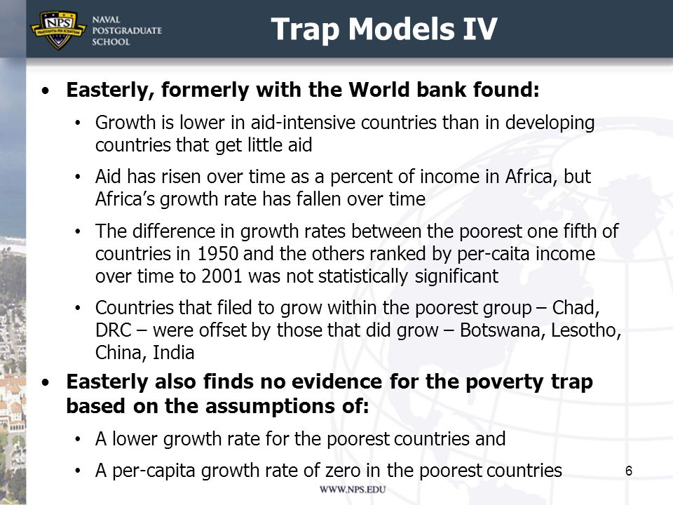 Trap Models IV Easterly, formerly with the World bank found: