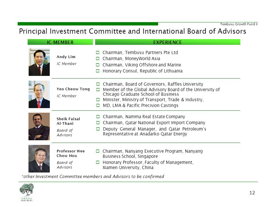 Principal Investment Committee and International Board of Advisors
