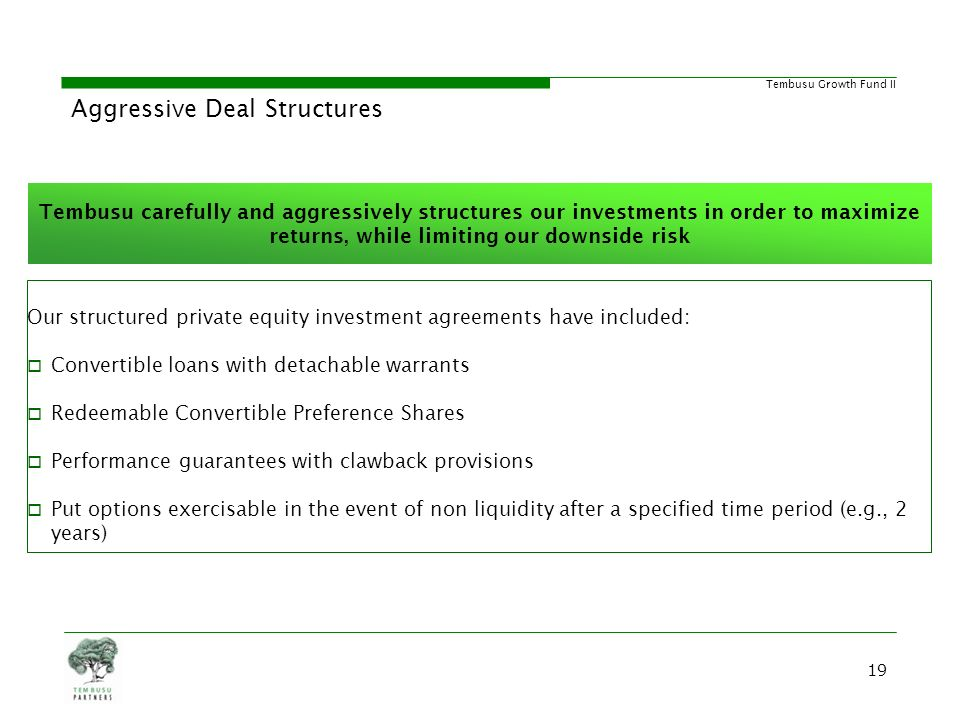 Aggressive Deal Structures
