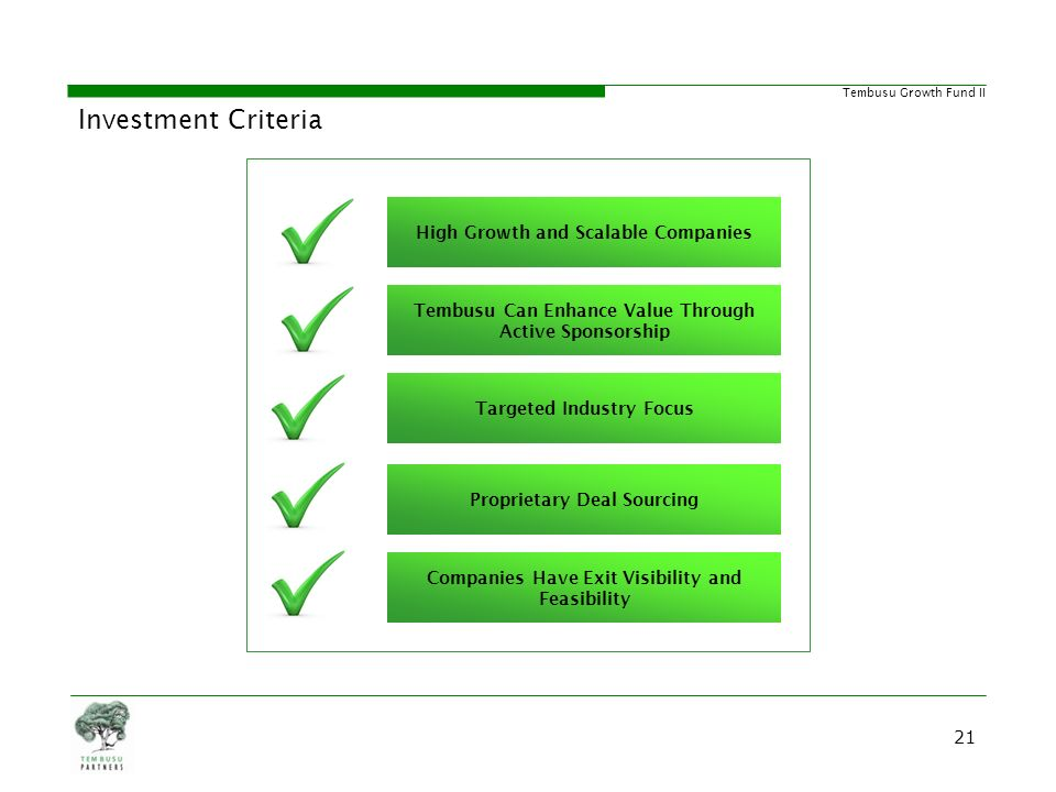 Investment Criteria High Growth and Scalable Companies