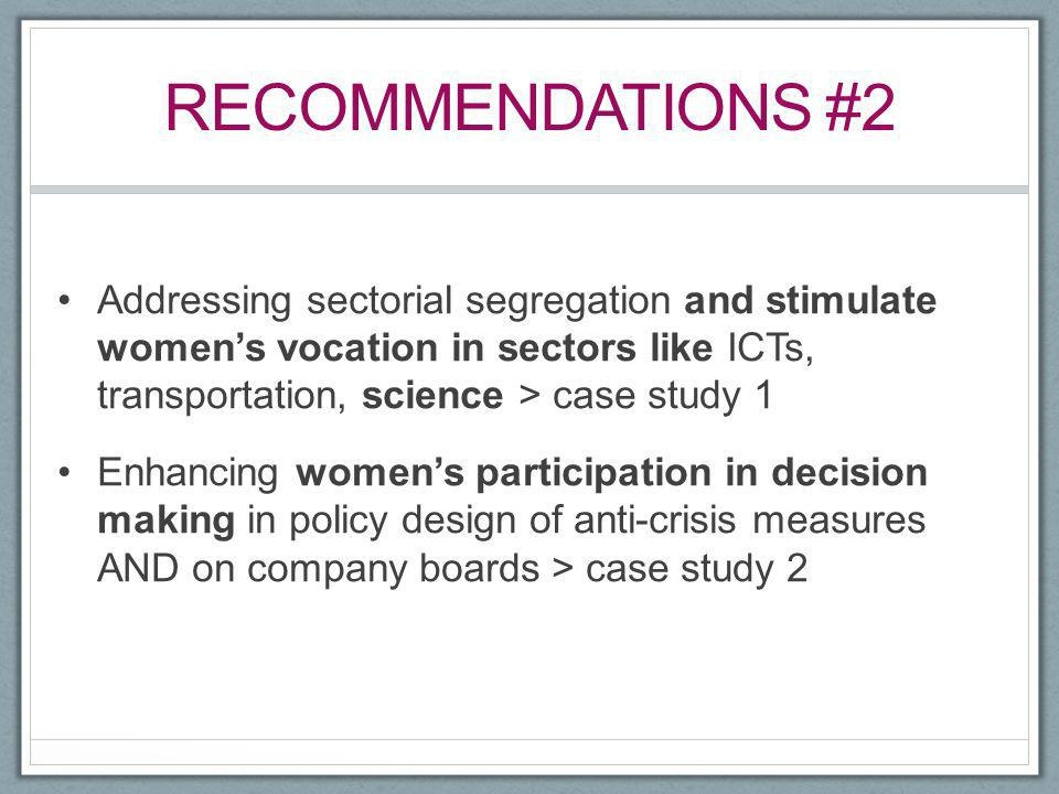 Recommendations #2 Addressing sectorial segregation and stimulate women's vocation in sectors like ICTs, transportation, science > case study 1.