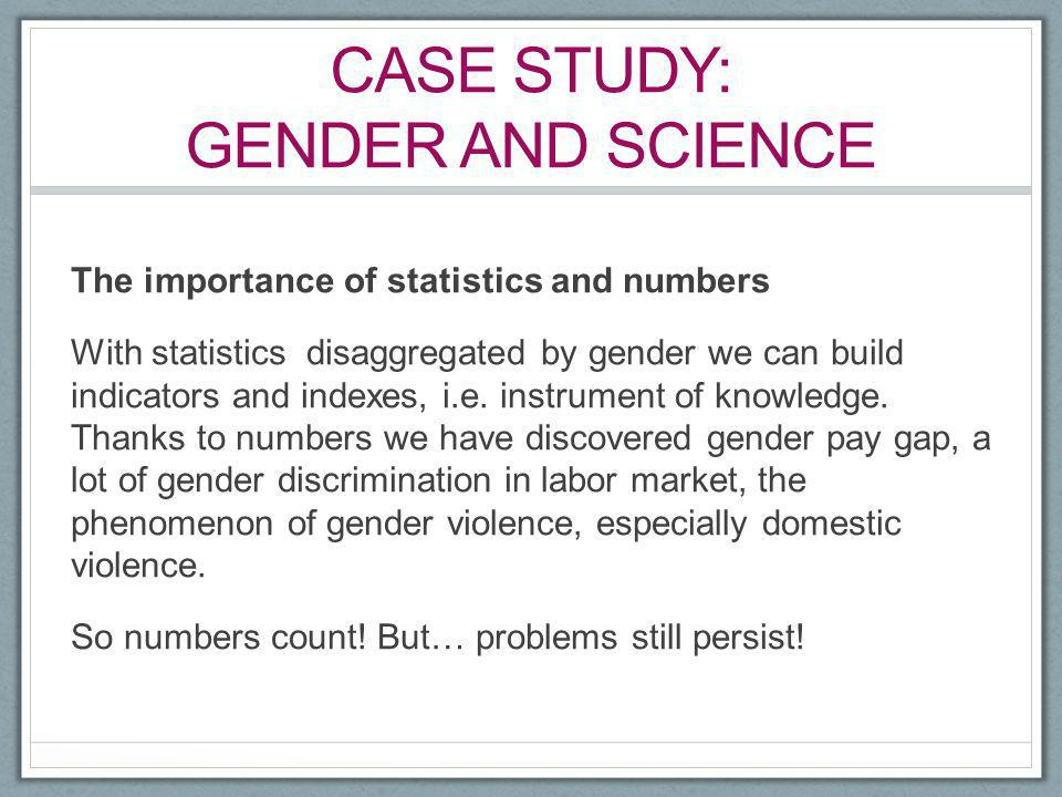 Case study: gender and science