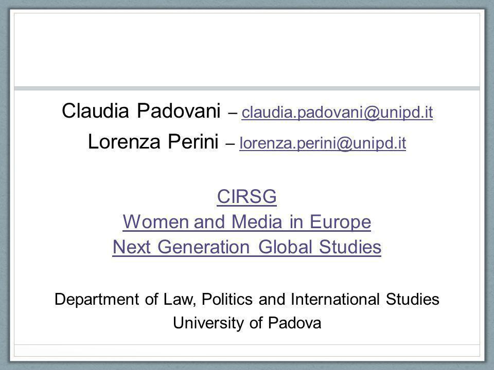 Claudia Padovani – claudia.padovani@unipd.it
