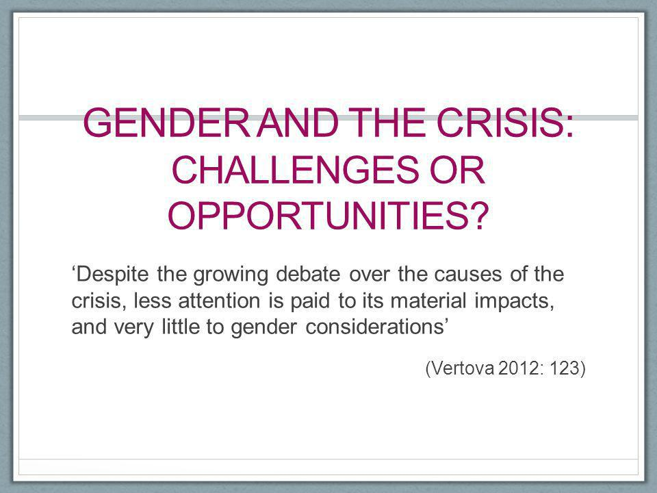 Gender and the crisis: challenges or opportunities
