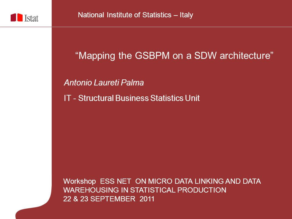 Mapping the GSBPM on a SDW architecture