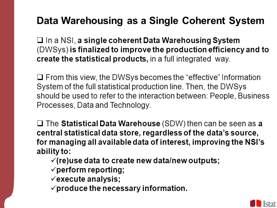 Data Warehousing as a Single Coherent System