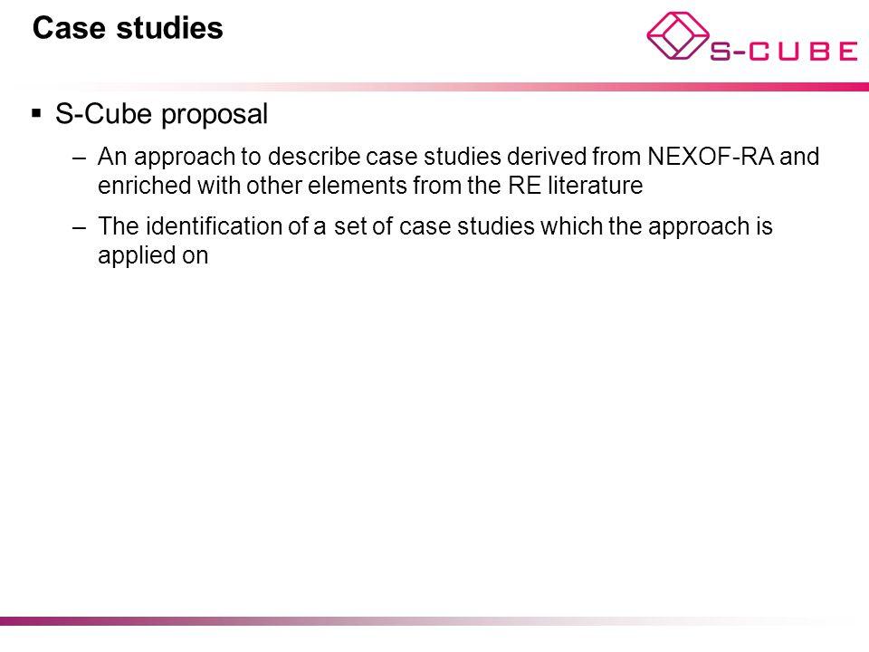 Case studies S-Cube proposal