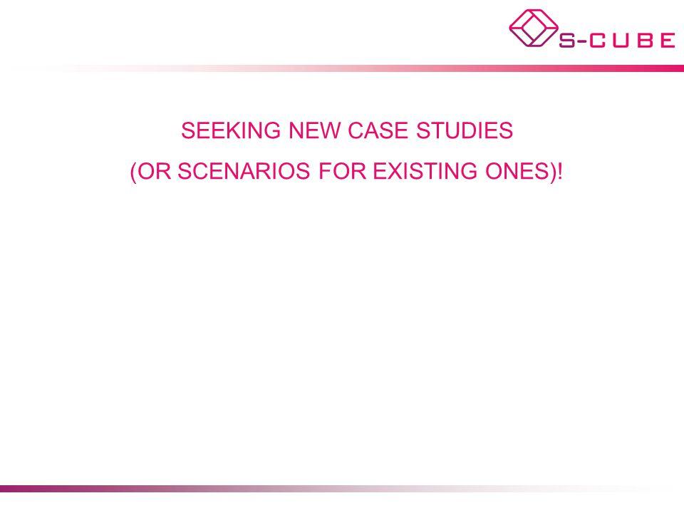 SEEKING NEW CASE STUDIES (OR SCENARIOS FOR EXISTING ONES)!