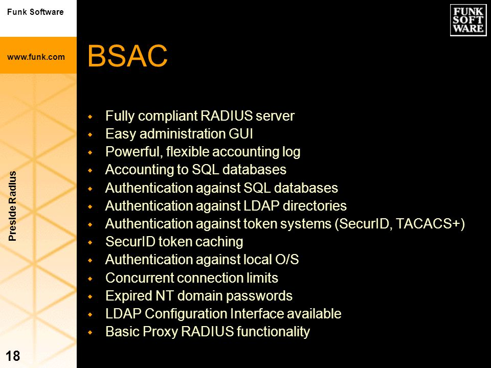 BSAC Fully compliant RADIUS server Easy administration GUI