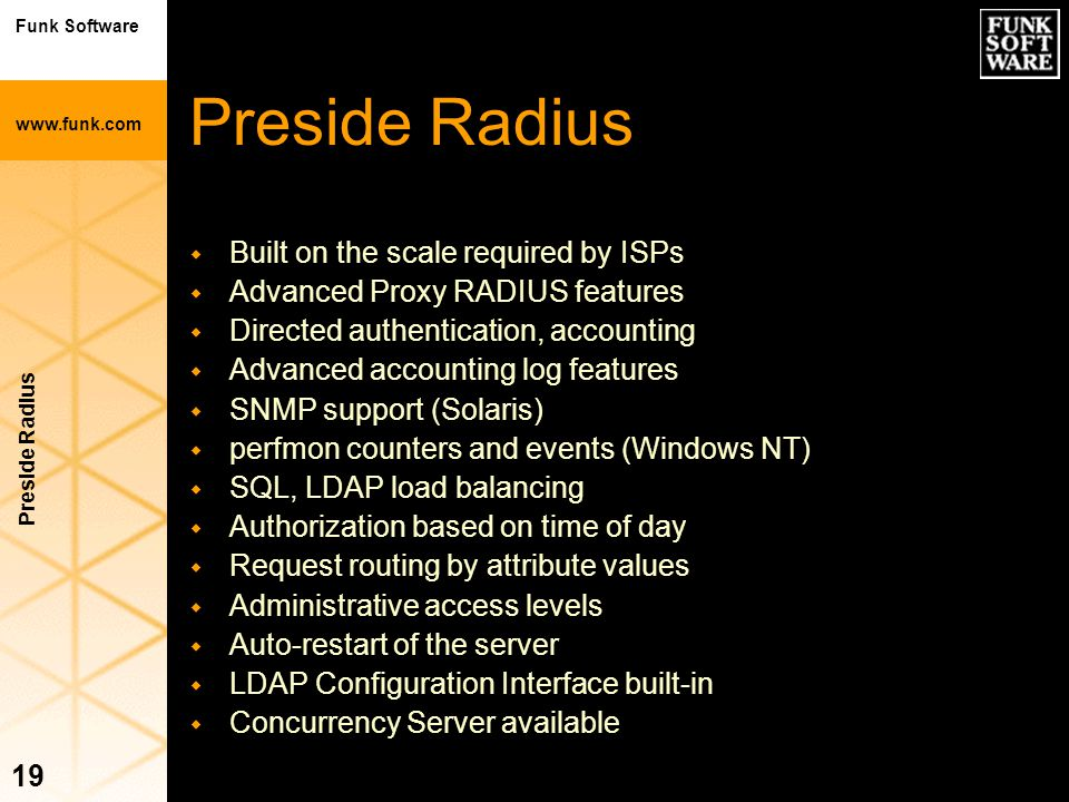 Preside Radius Built on the scale required by ISPs