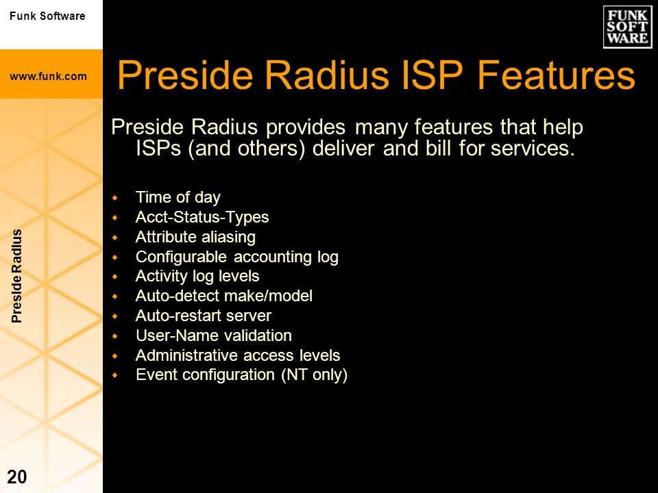 Preside Radius ISP Features
