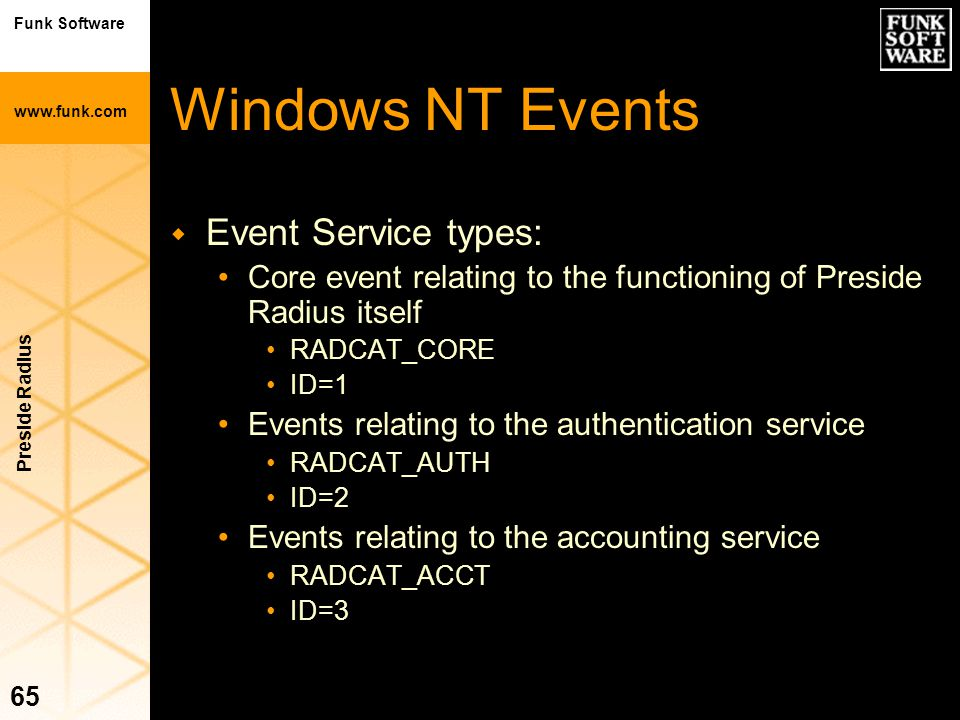 Windows NT Events Event Service types: