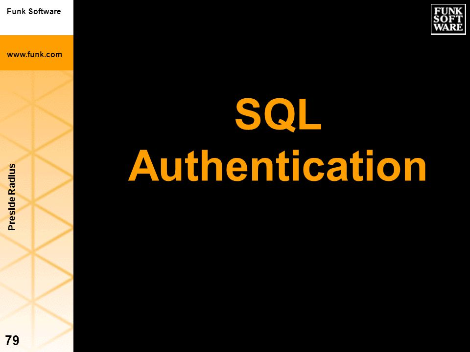 SQL Authentication Preside Radius