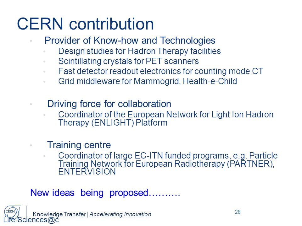 CERN contribution Provider of Know-how and Technologies