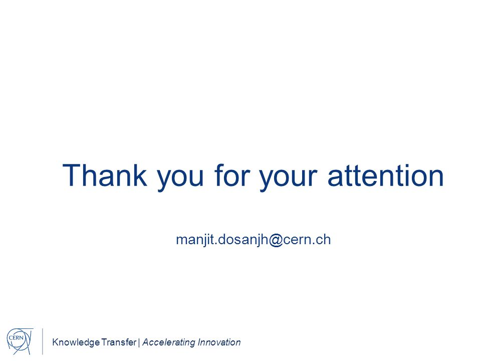 Thank you for your attention manjit.dosanjh@cern.ch