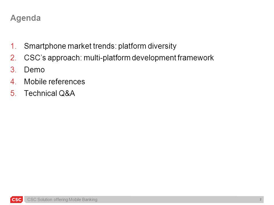 Agenda Smartphone market trends: platform diversity