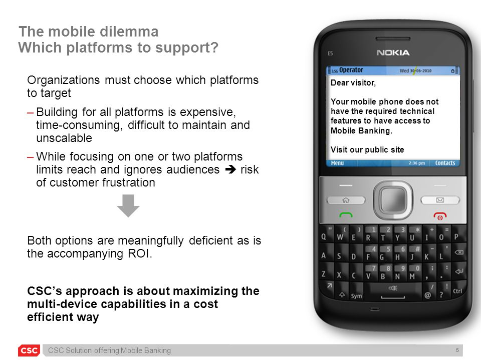 The mobile dilemma Which platforms to support