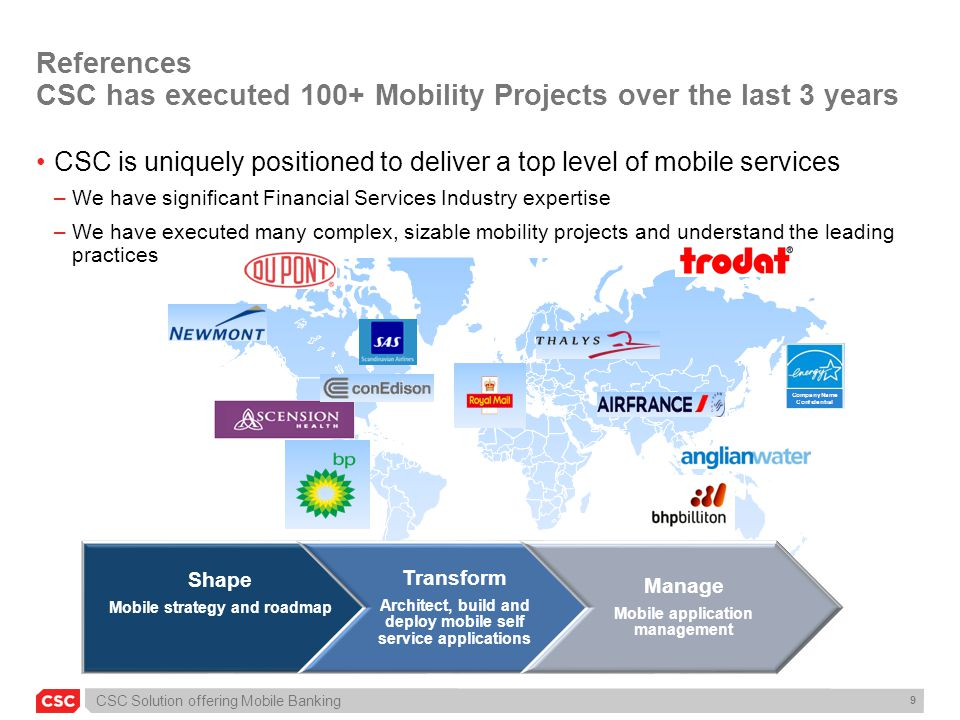References CSC has executed 100+ Mobility Projects over the last 3 years