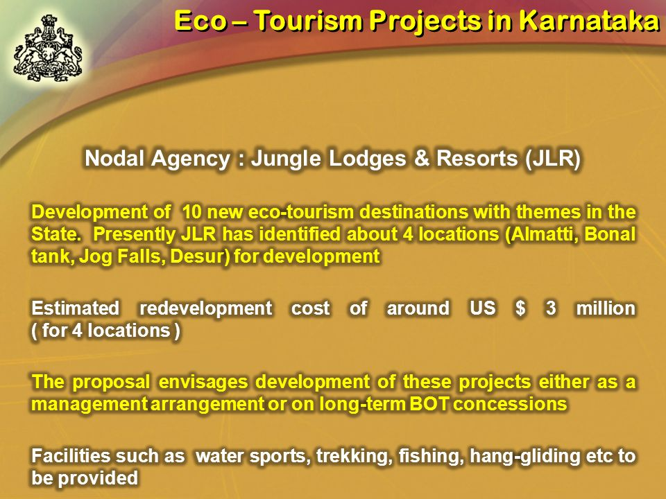 Nodal Agency : Jungle Lodges & Resorts (JLR)